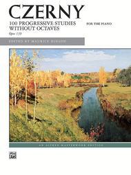 Czerny -- 100 Progressive Studies without Octaves, Op. 139