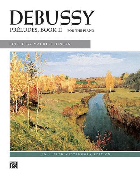 Debussy -- Preludes, Book 2