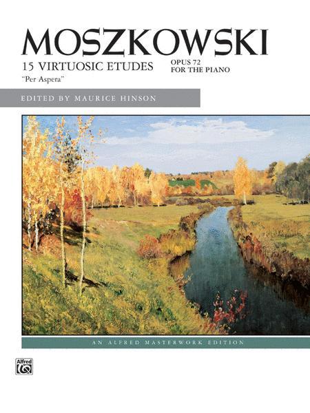 Moszkowski -- 15 Virtuosic Etudes,