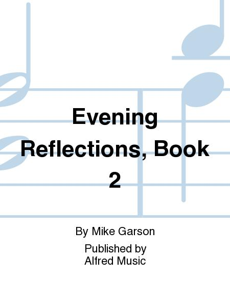 Evening Reflections, Book 2