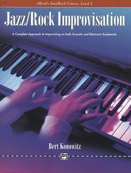 Alfred's Basic Jazz/Rock Course: Improvisation, Level 2