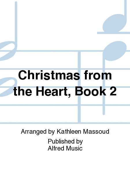 Christmas from the Heart, Book 2