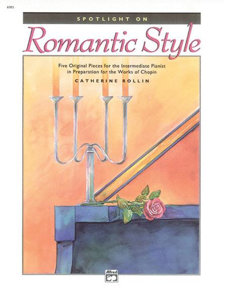 Spotlight on Romantic Style