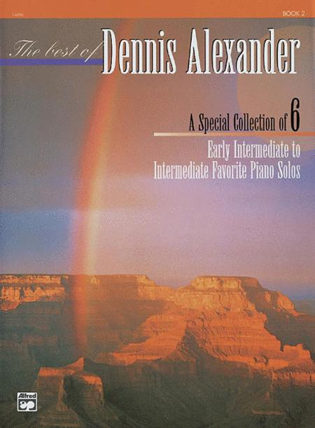 The Best of Dennis Alexander, Book 2