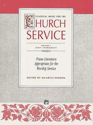 Classical Music for the Church Service - Volume 1