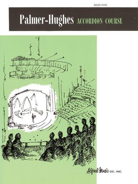 Palmer-Hughes Accordion Course, Book 9