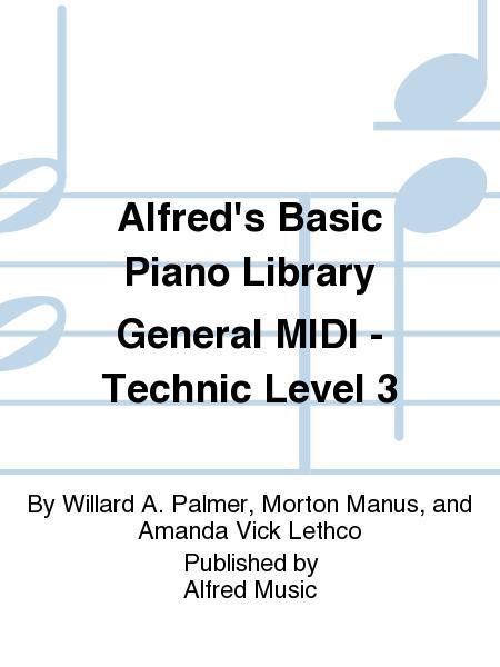 Alfred's Basic Piano Course General MIDI - Technic Level 3