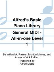Alfred's Basic Piano Library General MIDI - All-in-one Level 1