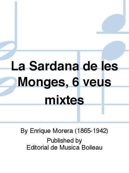La Sardana de les Monges, 6 veus mixtes