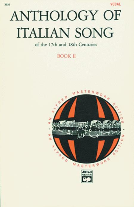 Anthology of Italian Songs of the 17th and 18th Centuries - Book II