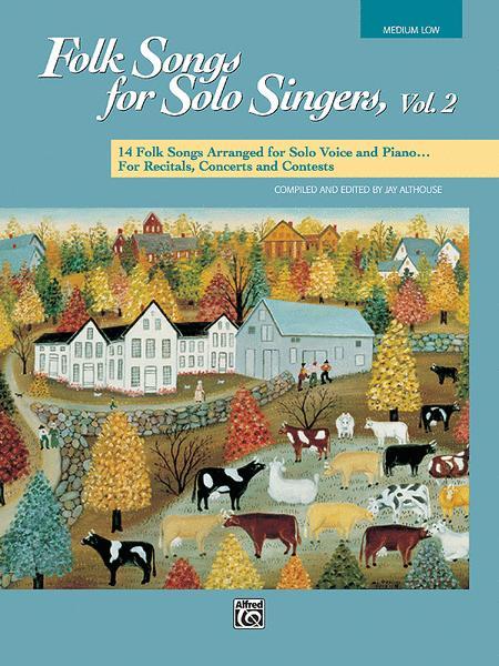 Folk Songs for Solo Singers, Volume 2