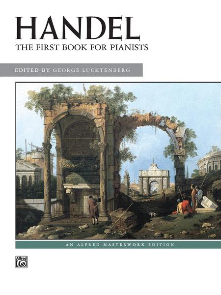 Handel -- First Book for Pianists