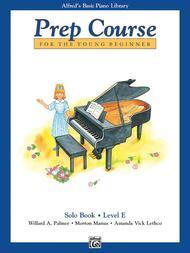 Alfred's Basic Piano Prep Course Solo Book, Book E
