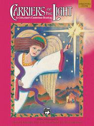 Carriers of the Light - A Children's Christmas Musical (Director's Score)