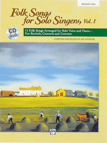 Folk Songs for Solo Singers, Volume 1