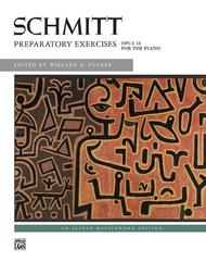 Schmitt -- Preparatory Exercises, Op. 16
