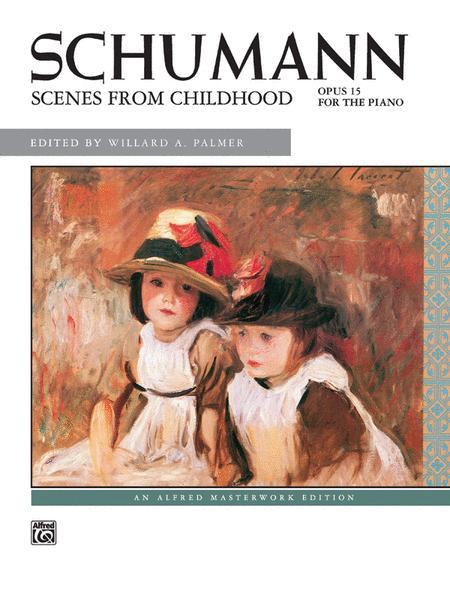 Schumann -- Scenes from Childhood