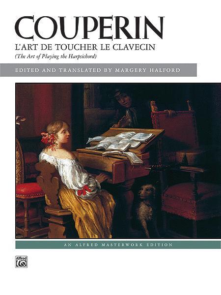 Couperin -- L'Art de toucher le Clavecin