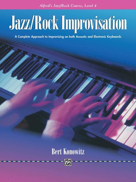 Alfred's Basic Jazz/Rock Course: Improvisation, Level 4