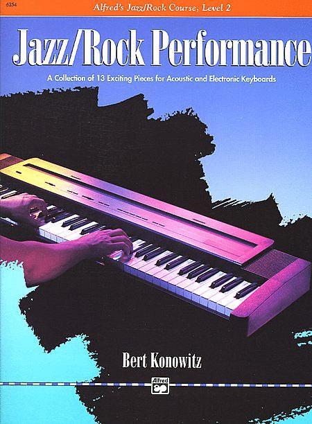 Alfred's Basic Jazz/Rock Course: Performance, Level 2
