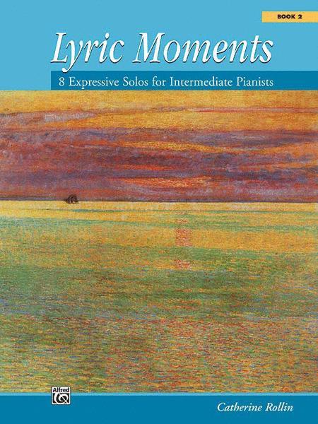 Lyric Moments, Book 2