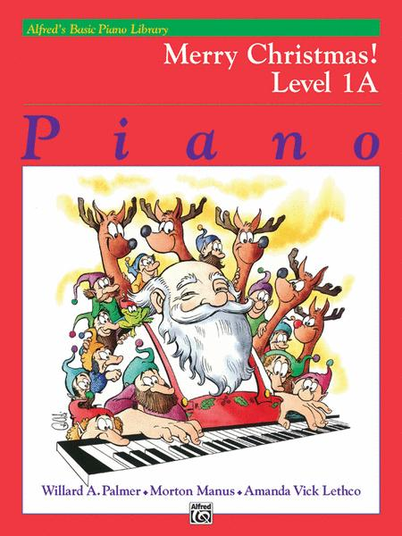 Alfred's Basic Piano Course Merry Christmas!, Level 1A