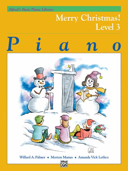 Alfred's Basic Piano Course - Merry Christmas!, Book 3