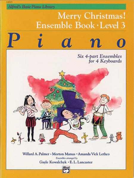 Alfred's Basic Piano Course - Merry Christmas! Ensemble, Book 3