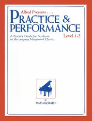 Masterwork Practice & Performance, Level 1-2