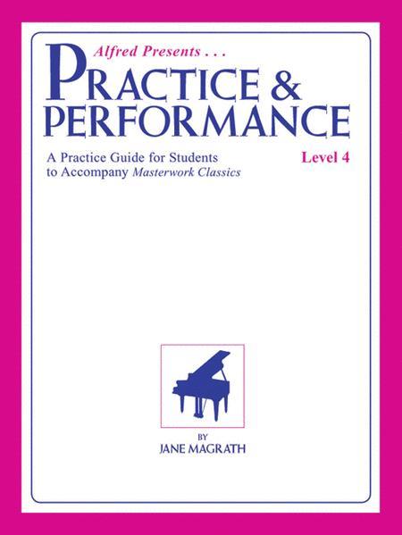 Masterwork Practice & Performance, Level 4