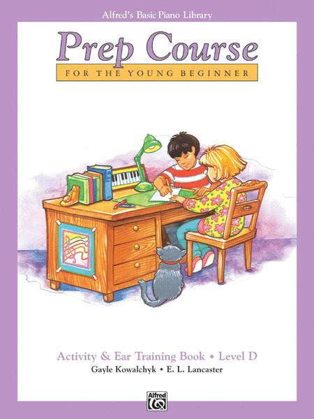 Alfred's Basic Piano Prep Course Activity & Ear Training, Book D