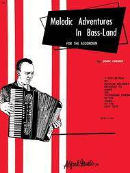 Melodic Adventures in Bassland for the Accordian