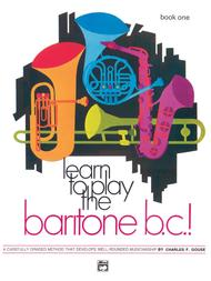 Learn to Play Baritone B.C., Book 1