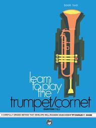 Learn to Play Trumpet/Cornet, Baritone T.C., Book 2
