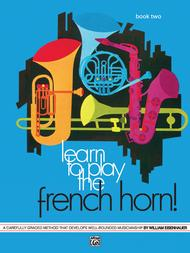 Learn to Play the French Horn, Book 2