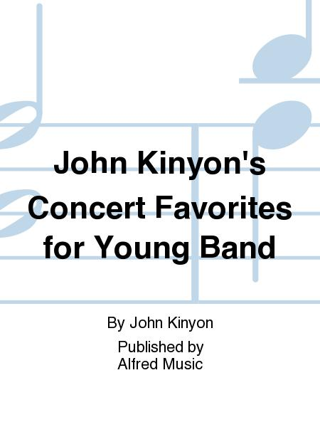 John Kinyon's Concert Favorites for Young Band
