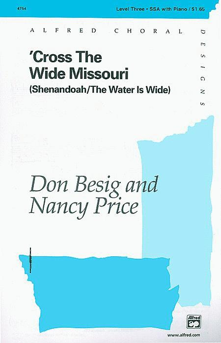 'Cross the Wide Missouri