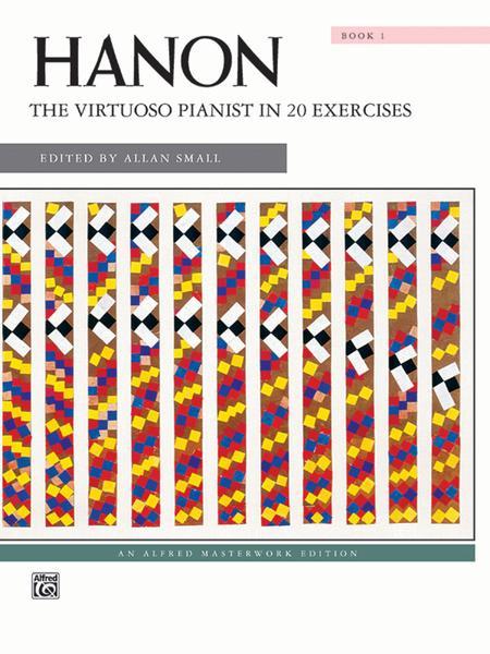 Hanon -- The Virtuoso Pianist in 20 Exercises, Book 1