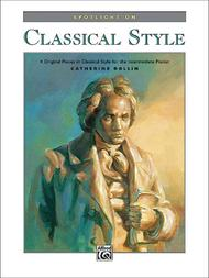 Spotlight on Classical Style
