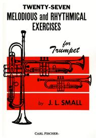 Twenty-Seven Melodious And Rhythmical Exercises