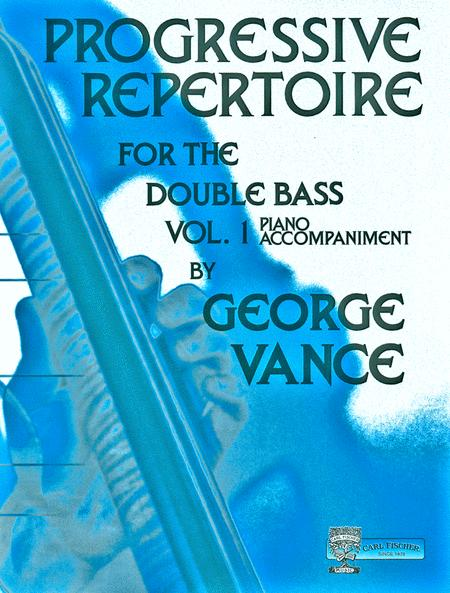 Progressive Repertoire for the Double Bass - Vol. 1 (Piano Accompaniment)