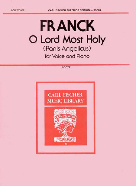 O Lord Most Holy (Panis Angelicus)