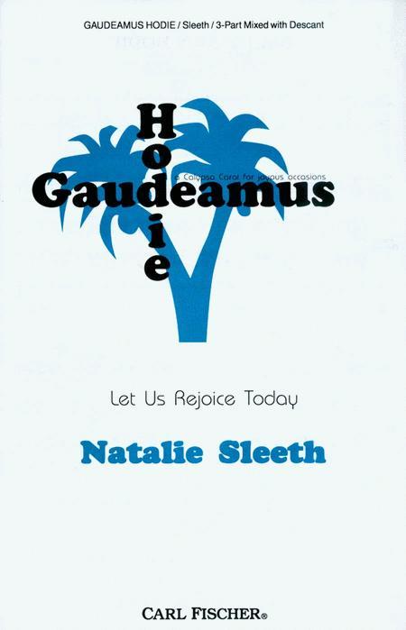 Gaudeamus Hodie (Let Us Rejoice Today)