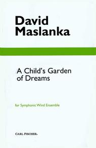 A Child's Garden Of Dreams