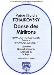 Danse Des Mirlitons (Dance of the Reed Flutes)