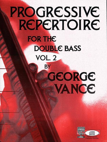 Progressive Repertoire for the Double Bass - Volume 2