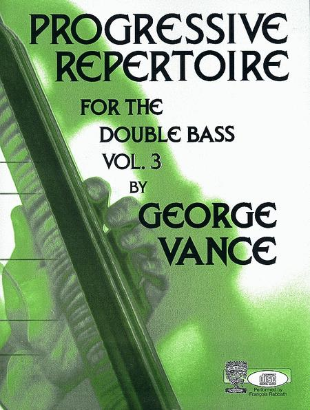 Progressive Repertoire for the Double Bass - Volume 3