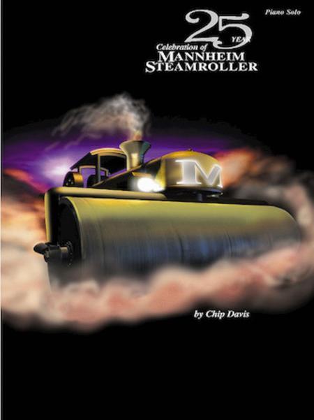 25 Year Celebration of Mannheim Steamroller