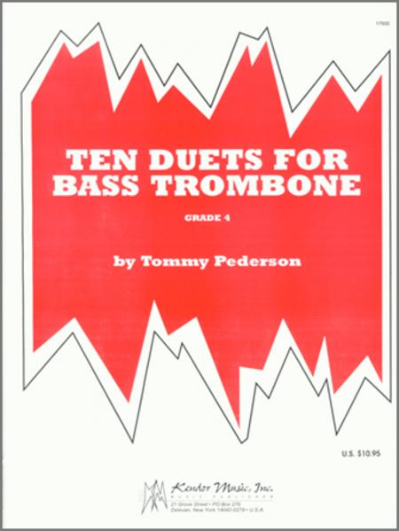Ten Duets For Bass Trombone