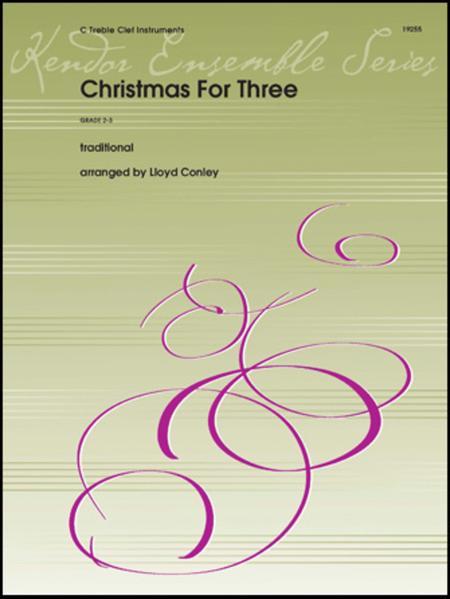 Christmas For Three - C Treble Instruments